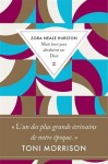 Mais leurs yeux dardaient sur Dieu, Zora Neale Hurston (par Fanny Guyomard)