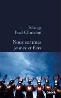 Nous sommes jeunes et fiers, Solange Bied-Charreton