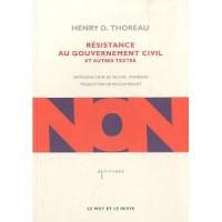 Résistance au gouvernement civil et autres textes, Henri David Thoreau
