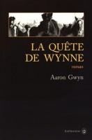 La quête de Wynne, Aaron Gwynn
