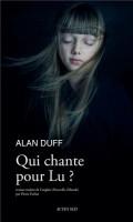 Qui chante pour Lu ?, Alan Duff