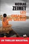 Les enfants de Lazare, Nicolas Zeimet (par Catherine Dutigny/Elsa)