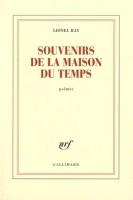 Souvenirs de la maison du temps, Lionel Ray (Gallimard) - M. Gosztola
