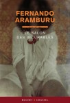 Le Salon des incurables, Fernando Aramburu