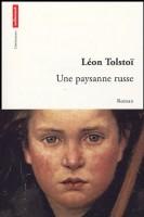 Une paysanne russe, Léon Tolstoï (Autrement) - LM. Levy