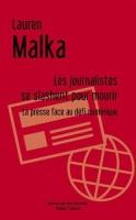 Les journalistes se slashent pour mourir, Lauren Malka