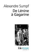 De Lénine à Gagarine, Alexandre Sumpf