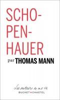 Schopenhauer, Thomas Mann (par Gilles Banderier)