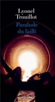Parabole du failli, Lyonel Trouillot