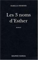 Les 3 noms d'Esther, Isabelle Fiemeyer (par Patryck Froissart)