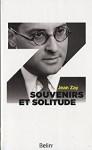 A propos de Souvenirs et solitude, Jean Zay, par Vincent Robin