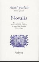 Ainsi parlait Novalis, Dits et maximes de vie