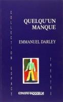 Quelqu'un manque, Emmanuel Darley