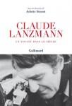 Claude Lanzmann. Un voyant dans le siècle