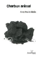 Charbon animal, Ana Paula Maia
