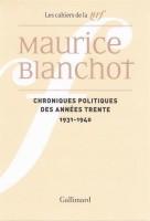 Chroniques politiques des années trente(1931-1940), Maurice Blanchot