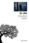 En ville, Christian Oster