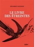 Le livre des étreintes, Eduardo Galeano