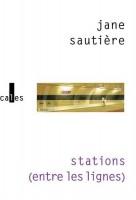 Stations (entre les lignes), Jane Sautière