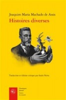 Histoires diverses, Joaquim Maria Machado de Assis