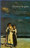 L'Etreinte de glace, anthologie de Jacques Finné (par François Baillon)