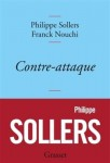 Contre-attaque, Philippe Sollers, Franck Nouchi et Complots, Philippe Sollers