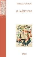 Le Labérynthe, Mireille Huchon (par Gilles Banderier)