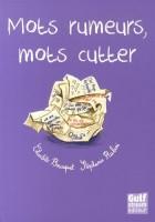 D'Images et de bulles (11) - Mots rumeurs, mots cutter, Charlotte Bousquet et Stéphanie Rubini
