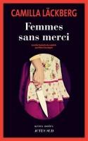 Femmes sans merci, Camilla Läckberg (par Sylvie Ferrando)