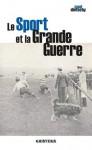 Le sport et la Grande Guerre, Paul Dietschy (par Jean Durry)