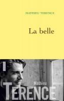 La belle, Mathieu Terence