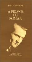 A propos du roman, Paul Gadenne