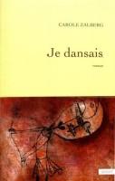 Entretien avec Carole Zalberg, pour son livre Je dansais, par Michel Tagne Foko