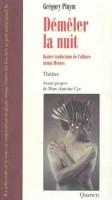 Démêler la nuit Quatre traductions de l'affaire Armin Meiwes, Grégory Pluym