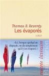 Les évaporés, Thomas B. Reverdy (2 articles)