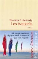 Les évaporés, Thomas B. Reverdy