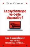 La Psychanalyse va-t-elle disparaître?, Elsa Godart