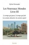 Les Nouveaux Mondes, Livre III, Sylvie Ferrando