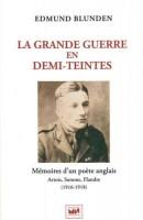 La Grande Guerre en demi-teintes, Edmund Blunden (par Patryck Froissart)