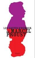 Les sautes d'humour de Marcel Proust, Serge Sanchez, par Michel Host