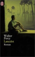 Lancelot, Walker Percy (par Léon-Marc Levy)