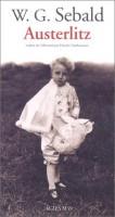 Traces de la Shoah et traque des origines dans le roman Austerlitz de W.G. Sebald