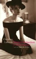 Madame Richardson et autres nouvelles, Christian Laborde