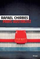 Paris-Austerlitz, Rafael Chirbes