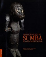 Arts et traditions de Sumba, Véronique Paccou-Martellière, Thomas H. Hinterseer