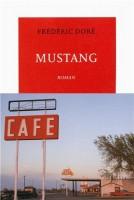 Mustang, Frédéric Doré