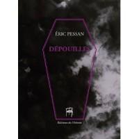 Dépouilles, Eric Pessan