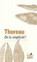 De la simplicité!, Henry David Thoreau