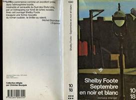 Septembre en noir et blanc, Shelby Foote (par Léon-Marc Levy)
