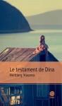 Le testament de Dina, Herbjørg Wassmo (par Zoé Tisset)